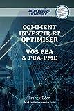 Comment Investir et optimiser vos PEA et PEA-PME