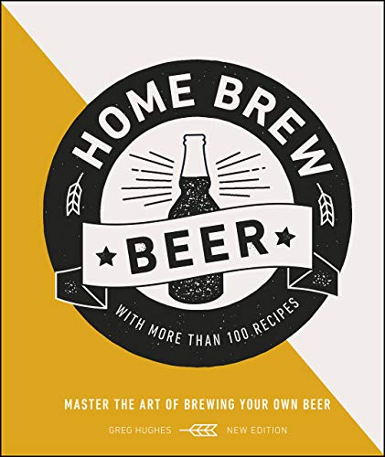 Home Brew Beer: Master the Art of Brewing Your Own Beer (English Edition)
