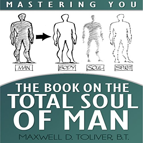Mastering You: The Book on the Total Soul of Man audiobook cover art