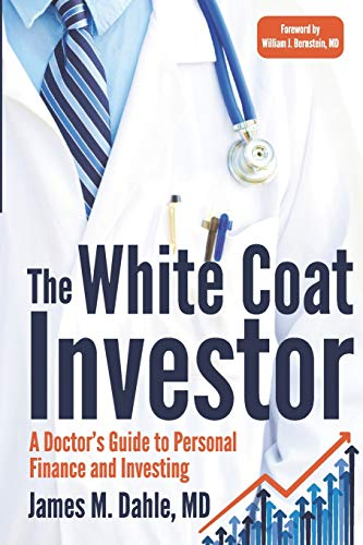 Real Estate Investing Books! - The White Coat Investor: A Doctor's Guide To Personal Finance And Investing