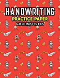 Handwriting Practice Paper With Lines For Kids: Universe Space Handwriting Practice Paper With Dotted Lined Sheets for Kids, Kindergarteners, Preschoolers, And toddlers