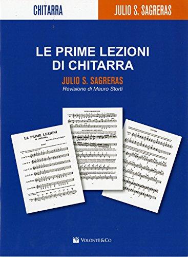 Le Prime Lezioni Di Chitarra (Mauro Storti)