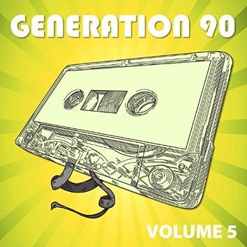 Generation 90 Vol. 5
