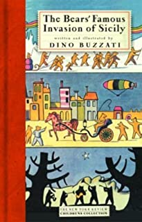 By Dino Buzzati The Bears' Famous Invasion of Sicily (New York Review Children's Collection) [Hardcover]