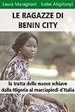 Le ragazze di Benin City (Le storie)