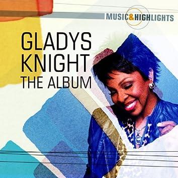 Music & Highlights: Gladys Knight - The Album