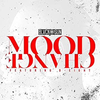 Mood Change (feat. D-Eight)