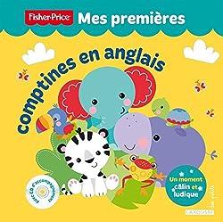 Livres d'anglais pour les tout petits Mes premieres comptines en anglais