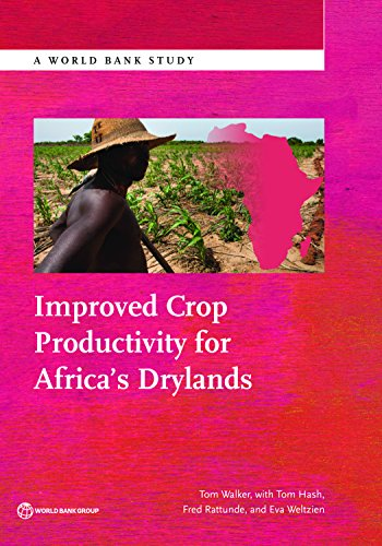 Improved Crop Productivity for Africa's Drylands (World Bank Studies) (English Edition)
