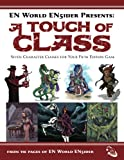 A Touch of Class: 7 New Classes For Your 5th Edition Game