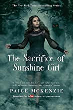 The Sacrifice of Sunshine Girl (The Haunting of Sunshine Girl Series (3))