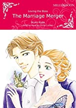 The Marriage Merger: Mills & Boon comics
