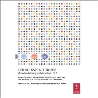 Der Volkspractitioner - Die Grundausbildung im Modell von NLP, Tag 1 Titelbild