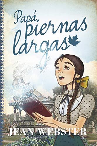 Papá Piernas Largas (Clásicos juveniles)