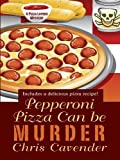 Pepperoni Pizza Can Be Murder (Thorndike Press Large Print Mystery)