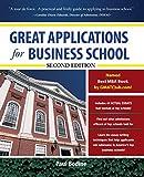 Great Applications for Business School, Second Edition (Great Application for Business School) (Economia e discipline aziendali)