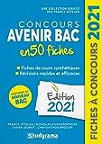 Concours Avenir Bac 50 fiches - Méthodes, savoir-faire et astuces