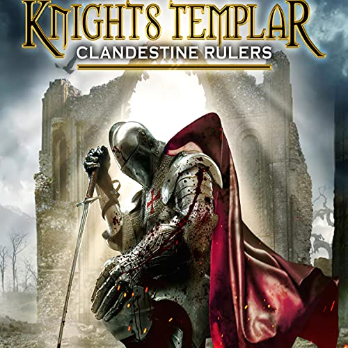 Knights Templar: Clandestine Rulers cover art
