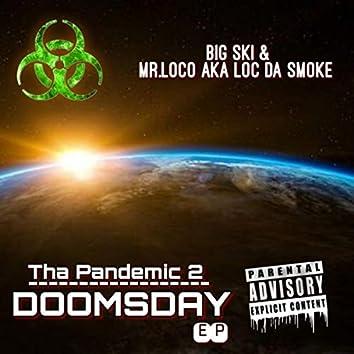 Tha Pandemic 2: Doomsday
