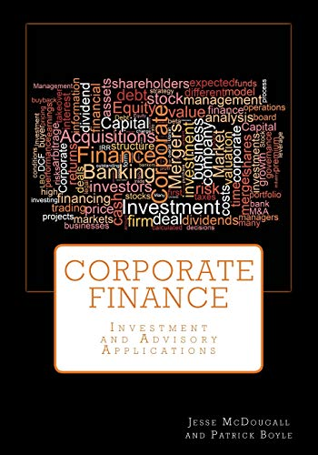 Corporate Finance: Investment and Advisory Applications