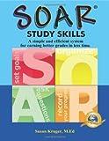 SOAR Study Skills by Susan Kruger (2007) Perfect Paperback