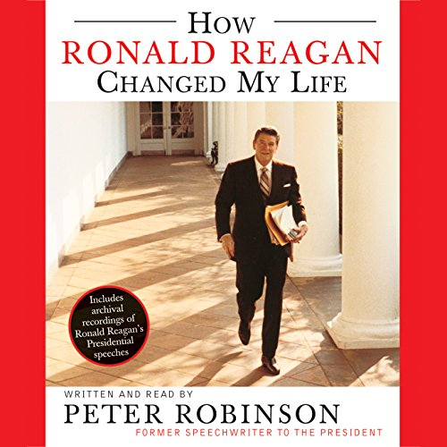 How Ronald Reagan Changed My Life audiobook cover art