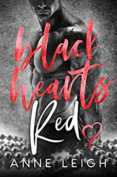 Black Hearts Red (Next Generation: Love Unexpected Series) by [Anne Leigh, KMS Editing]