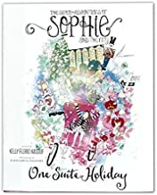 The Super Adventures of Sophie and the City: One Suite Holiday