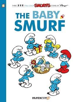 [Peyo]のThe Smurfs #14: The Baby Smurf (The Smurfs Graphic Novels) (English Edition)