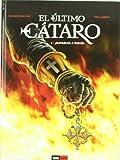 El último cátaro 01: ¡Matadlos a todos!