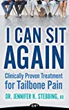 I Can Sit Again: Clinically Proven Treatment for Tailbone Pain