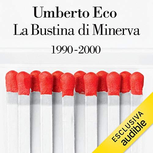 La bustina di Minerva: 1990 - 2000