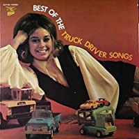 Best Of The Truck Driver's Songs