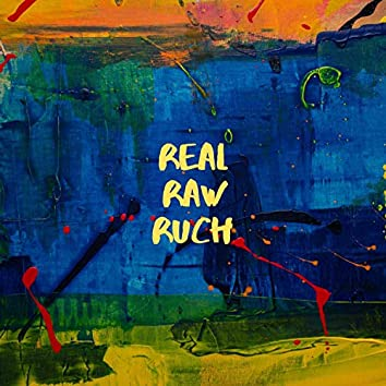 Real Raw Ruch