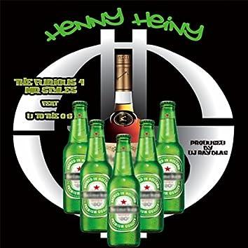 Henny Heiny (Hennessy Heineken) [feat. D to the Og]