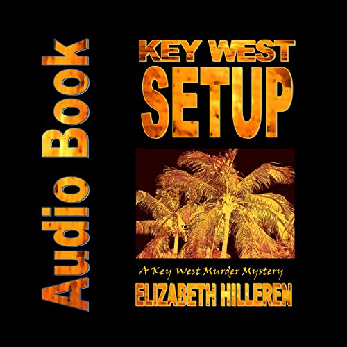 Key West Setup audiobook cover art