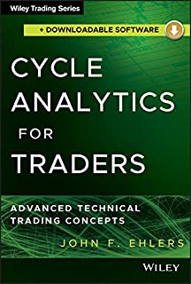 Cycle Analytics for Traders, + Downloadable Software: Advanced Technical Trading Concepts