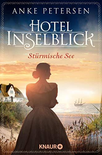 Hotel Inselblick - Stürmische See: Roman (Die Amrum-Saga, Band 3)