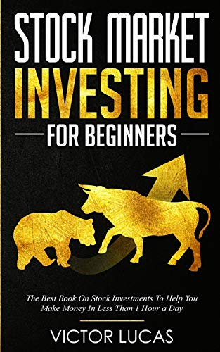 51Nl3Y9wXoL - Stock Market Investing for Beginners: The Best Book on Stock Investments To Help You Make Money In Less Than 1 Hour a Day