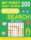 My First 200 Sight Words Word Search: 50 Puzzles with High-Frequency Words Activity Book For Kids Ages 6-8 (Vol.2)
