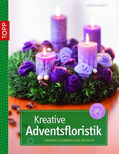 Kreative Adventsfloristik (kreativ.kompakt.)