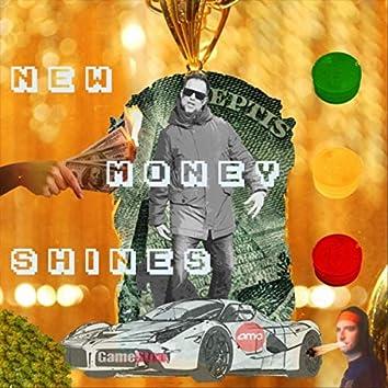 New Money Shines