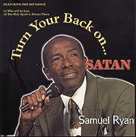 Turn Your Back on Satan