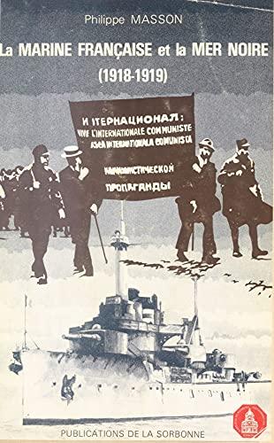 La Marine française et la Mer noire (1918-1919) (French Edition)