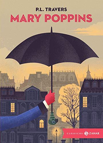 Mary Poppins: Edição bolso de luxo: (Clássicos Zahar)