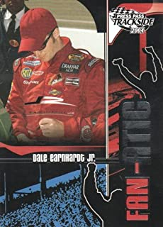 2004 Press Pass Trackside NASCAR Racing #109 Dale Earnhardt Jr. Fan-atic