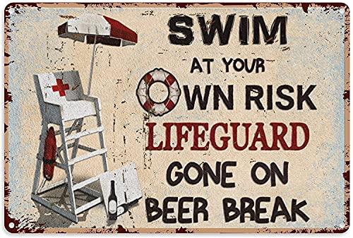 Hucuery Piscina pared arte decoración natación salvavidas en la rotura de la cerveza cartel de metal decoración estaño arte pared cartel metal 8x12 pulgadas