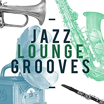 Jazz Lounge Grooves