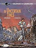 In Uncertain Times (Valerian & Laureline)