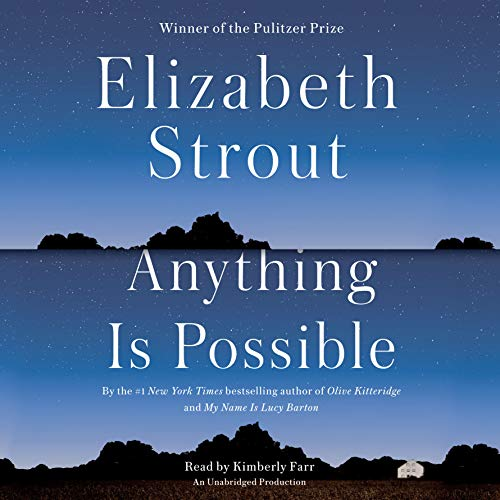 Anything Is Possible Audiobook By Elizabeth Strout cover art